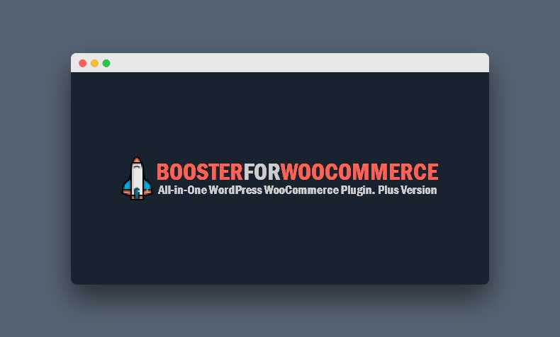 Booster Plus for WooCommerce 4.5.1